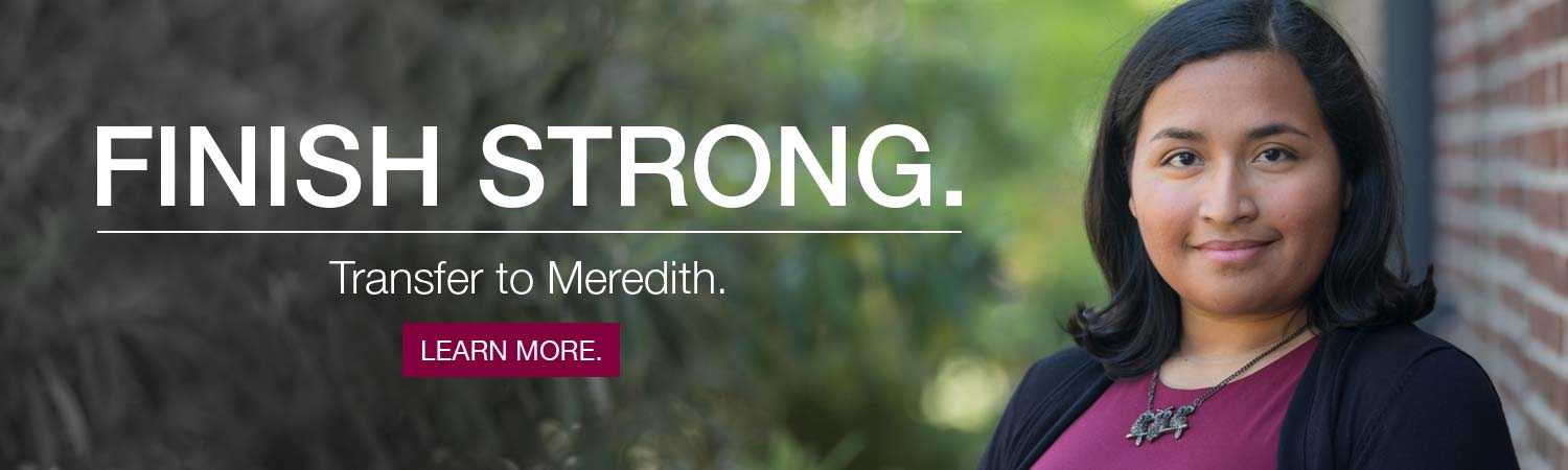 Finish Strong. Transfer to Meredith.