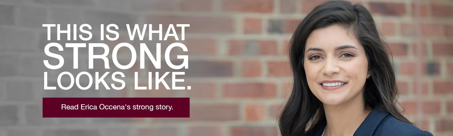 Image of Meredith graduate. Text that reads This is what strong looks like. Read Erica Occena's strong story.