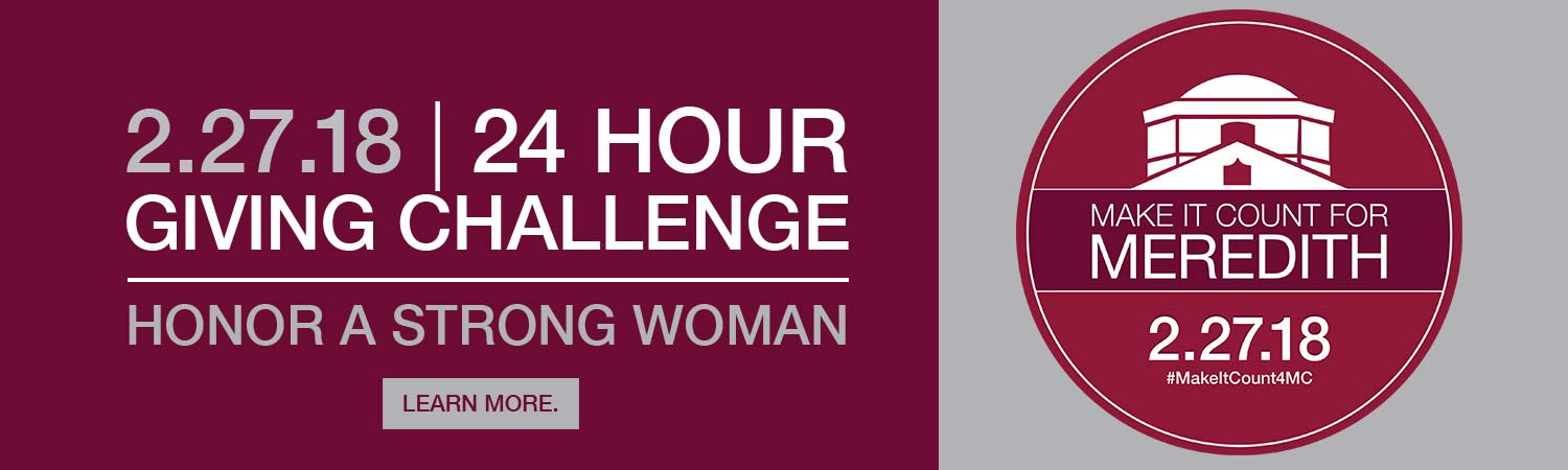 Honor the Strong Woman in Your Life | Make It Count for Meredith 24 Hour Giving Challenge February 27