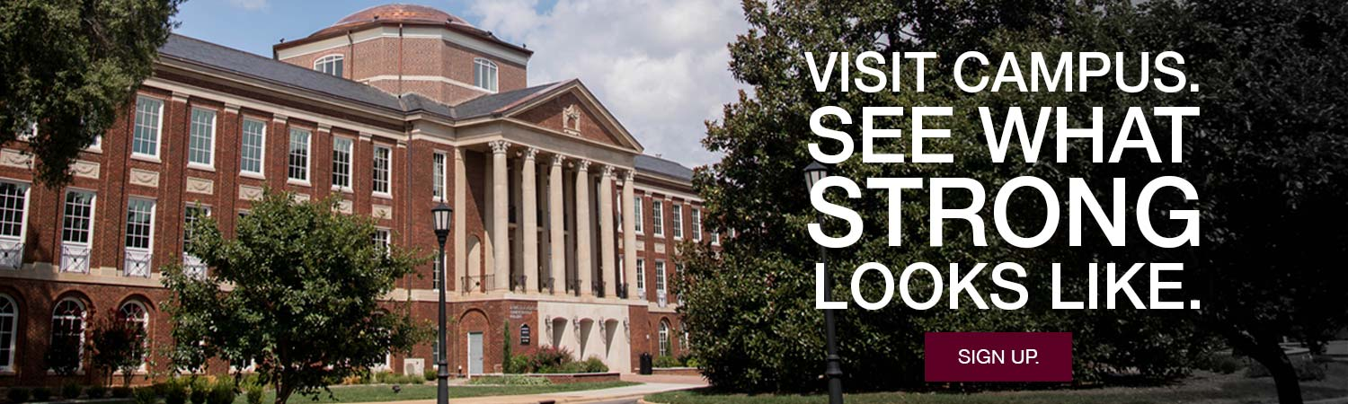 Image of Johnson Hall on Meredith's campus. Text that reads Visit Campus.See what strong looks like. Sign up.