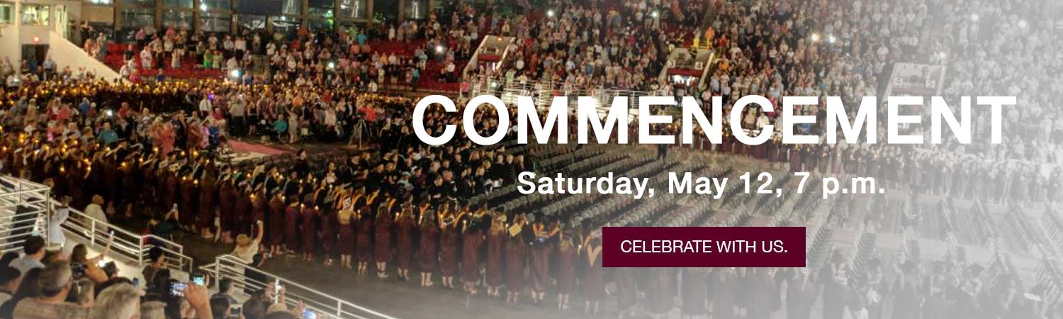 Commencement May 12, 2018 7 p.m.