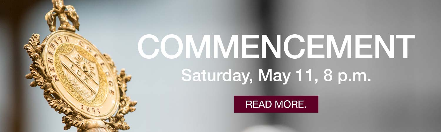 Commencement, Saturday, May 11, 8 p.m. Celebrate with us.