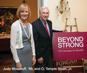 Honorary Co-chairs O. Temple Sloan, Jr. Judy C. Woodruff, '68