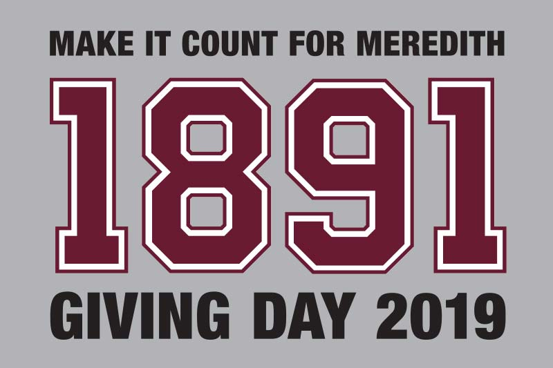 Graphic that says Make it Count for Meredith 1891 Giving Day 2019