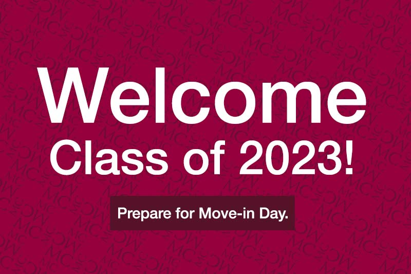 Welcome class of 2023! Prepare for Move-In Day