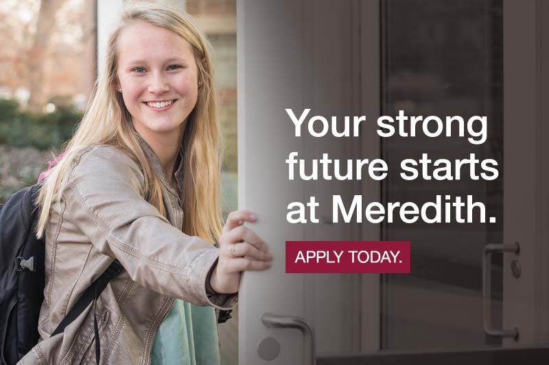 Your strong future starts at Meredith College.
