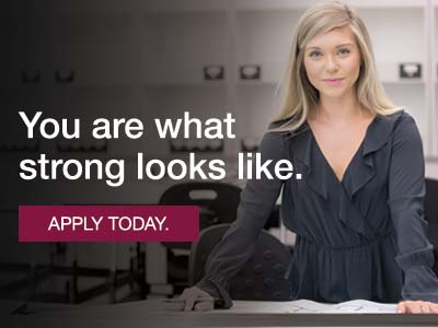 You are what strong looks like. Apply today.