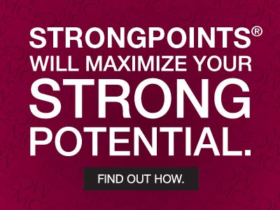 StrongPoints will maximize your strong potential.
