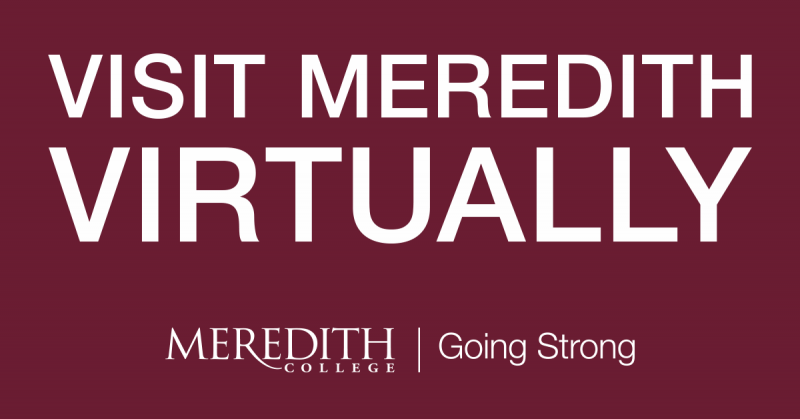 Graphic that reads Visit Meredith Virtually and includes Meredith Going Strong logo