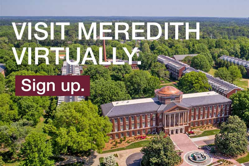 Visit Meredith Virtually. Sign up.