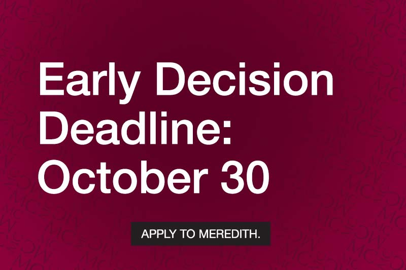Early Decision Deadline: October 30