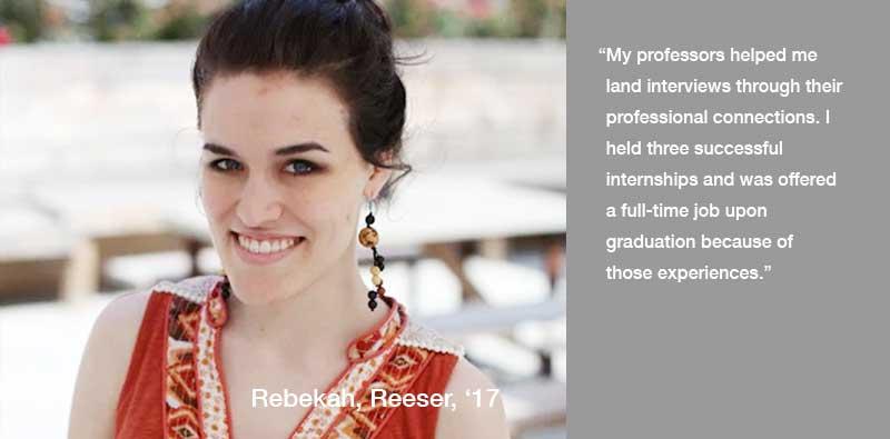 Rebekah Reeser Quotation about Professors helping land internships and jobs