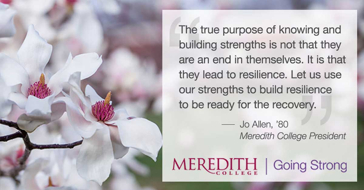 Dogwood with Inspirational quote - The true purpose of knowing and building strengths is not that they are an end in themselves. It is that they lead to resilience. Let us use our strengths to build resilience to be ready for the recovery. - Jo Allen