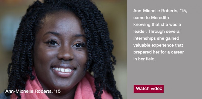 Ann-Michelle, '15, came to Meredith knowing that she was a leader and ready to become even stronger