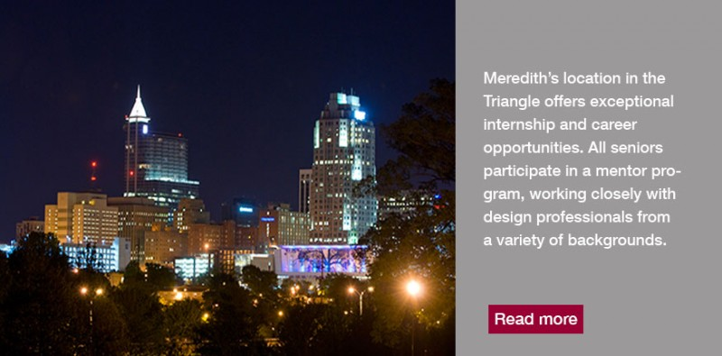 Merediths Location In The Triangle Offers Exceptional Careers And Internships Interior Design