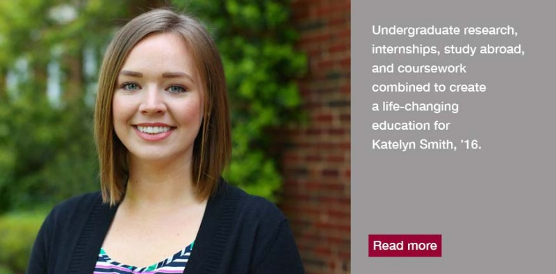 Her internships, study abroad, undergraduate research, and coursework have combined to create a life-changing education