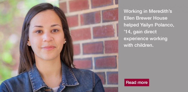 Working in the Ellen Brewer House helped Yailyn Polanco gain experience working with children