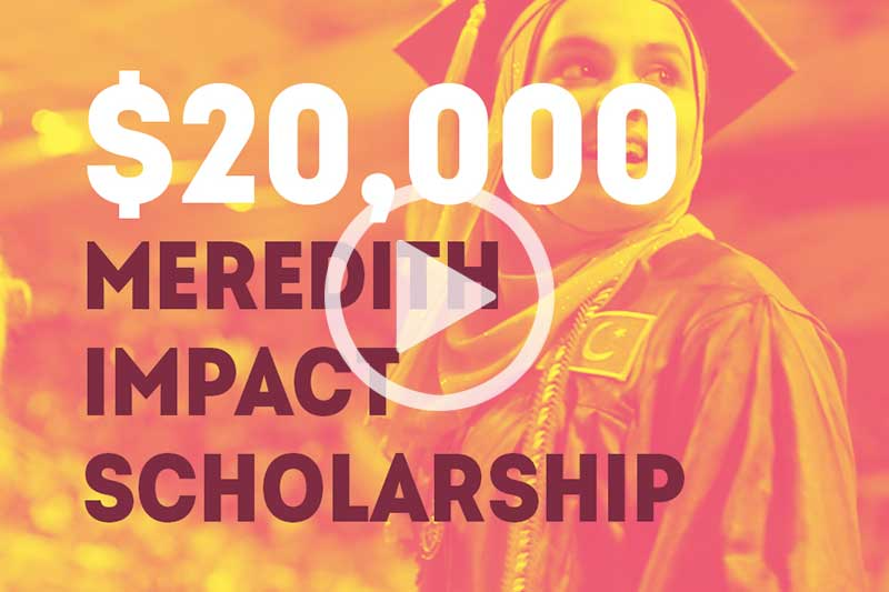 Click the Play Button to watch the Impact Scholarship Video