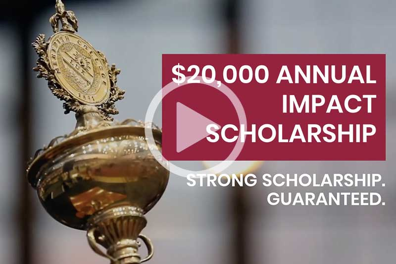 Text that says Impact Scholarship with College Mace visible