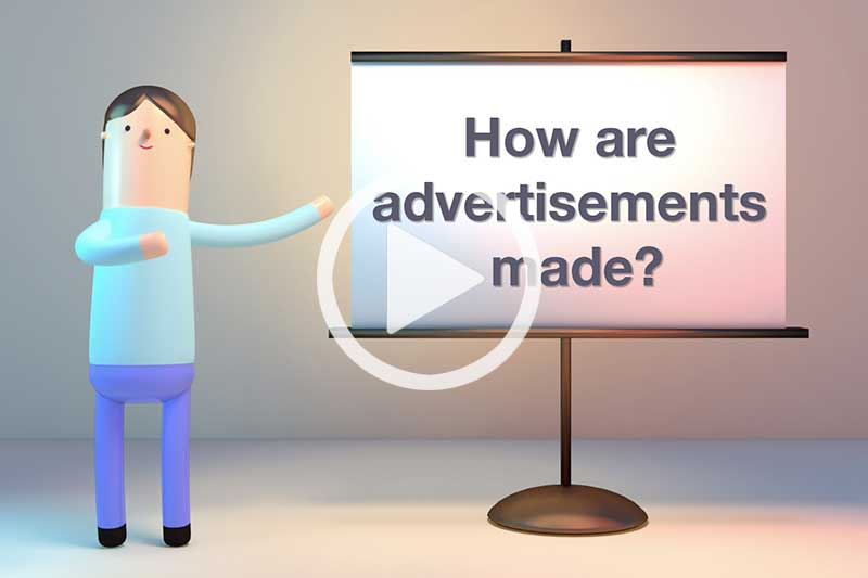 Click on image of cartoon man pointing at sign to watch video in modal explaining How are ads made