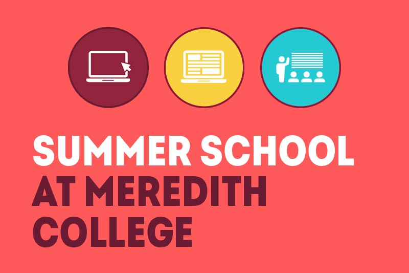 Summer School at Meredith College